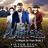 The Planters: A Ripple in Time, Book 2