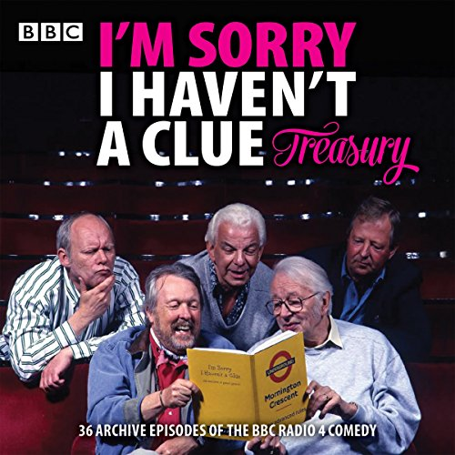 I'm Sorry I Haven't a Clue Treasury     Classic BBC Radio Comedy              By:                                                                                                                                 BBC Radio Comedy                               Narrated by:                                                                                                                                 Humphrey Lyttleton,                                                                                        Barry Cryer,                                                                                        Graeme Garden                      Length: 18 hrs and 38 mins     14 ratings     Overall 5.0