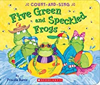 Five Green and Speckled Frogs (Count-and-sing)