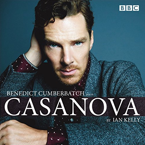 Benedict Cumberbatch Reads Ian Kelly's Casanova cover art