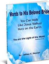 Words to His Beloved Bride
