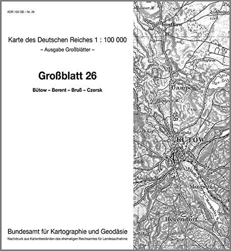 Bütow - Berent - Bruss - Czersk: Karte des Deutschen Reiches 1:100.000 Großblatt 26