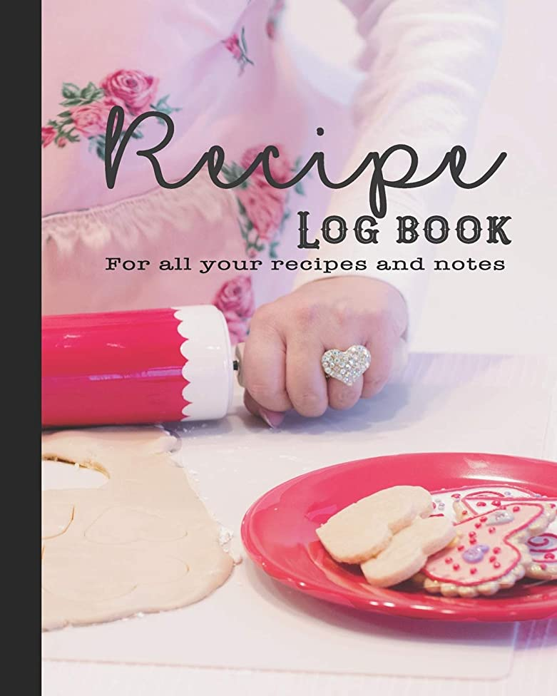 Recipe Log Book: Guided journal for all your recipes and notes for the food lovers kitchen - For the love of baking - Perfect notebook for the baking enthusiast