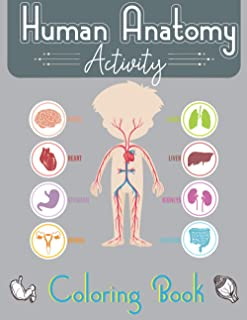 Human Anatomy Activity Coloring Book: an Entertaining and Instructive Guide to the Human Body - Bones, Best gift for educa...