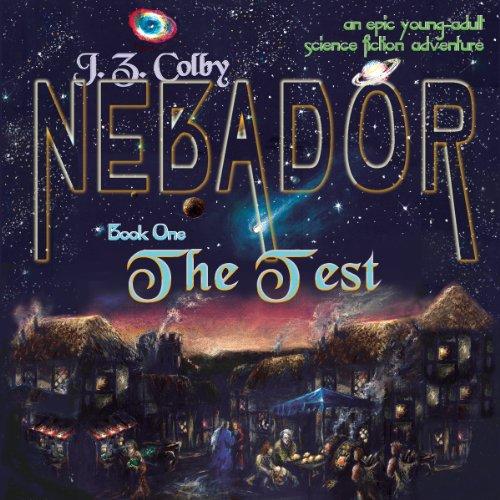 NEBADOR Book One: The Test cover art