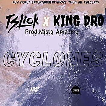 Cyclones (feat. King Dro & Mista Amazing)