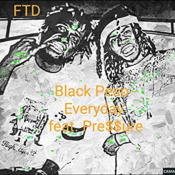 Everyday (feat. Pre$$ure)