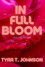 In Full Bloom: Healing Within