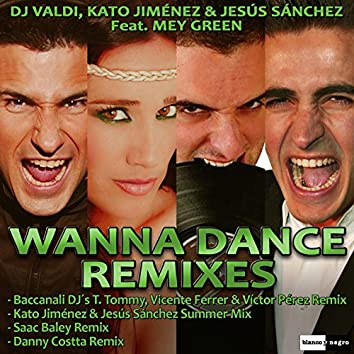 Wanna Dance (Remixes)