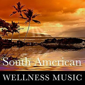 South American Wellness Music