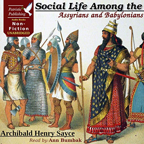 Social Life Among the Assyrians and Babylonians  By  cover art