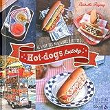 Hot-Dog factory - Variations gourmandes