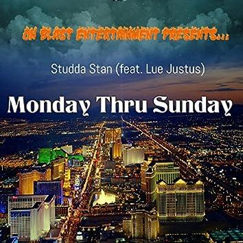 Monday Thru Sunday (feat. Lue Justus)