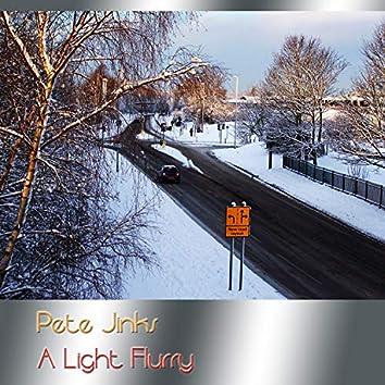 A Light Flurry
