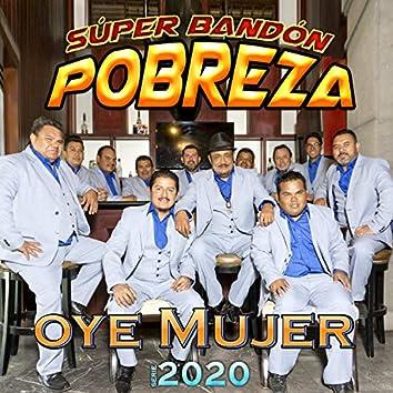 Oye Mujer Serie 2020