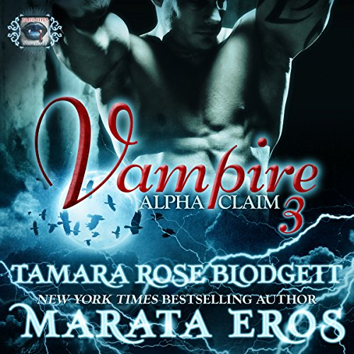 Vampire: Alpha Claim 3 audiobook cover art