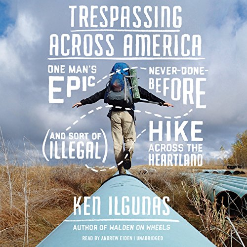 Trespassing Across America audiobook cover art