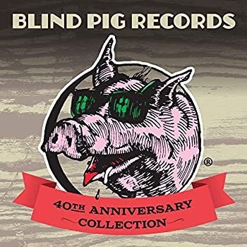 Blind Pig Records 40th Anniversary Collection