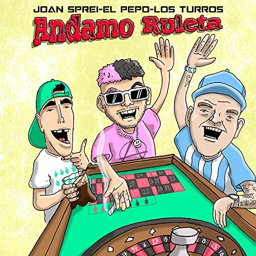 Joan Sprei, El Pepo & Los Turros