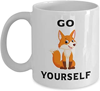 Sarcastic Coffee Mugs - Go Fox Yourself - Funny Mugs For Women - Funny Mugs For Men