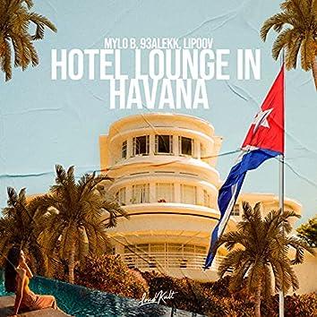Hotel Lounge in Havana