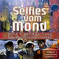 Selfies vom Mond Hörbuch