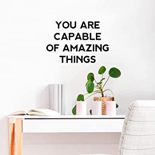 Vinyl Wall Art Decal - You are Capable of Amazing Things - 15