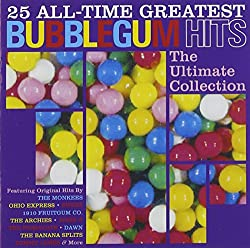 25 All Time Greatest Bubblegum Hits
