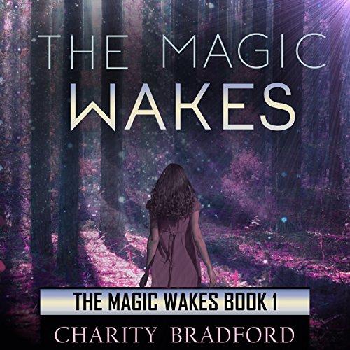 The Magic Wakes audiobook cover art