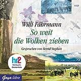 Willi Fährmann: So weit die Wolken ziehen (Hörbuchrezension) 2