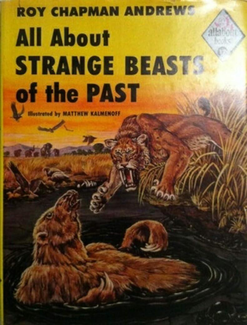 すなわちティーム鉄道駅All About Strange Beasts of the Past (English Edition)
