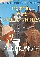 The Affair of the Christmas Card Killer: The First Lord Kit Aston Mystery