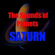 Sounds of Saturn (The Sounds of Planets)