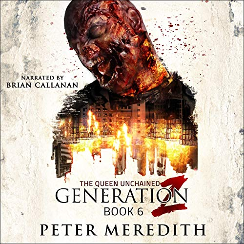 Generation Z, Book 6: The Queen Unchained