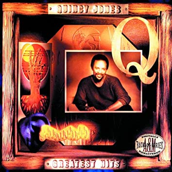 Greatest Hits: Quincy Jones