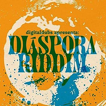 Digitadubs Apresenta: Diáspora Riddim