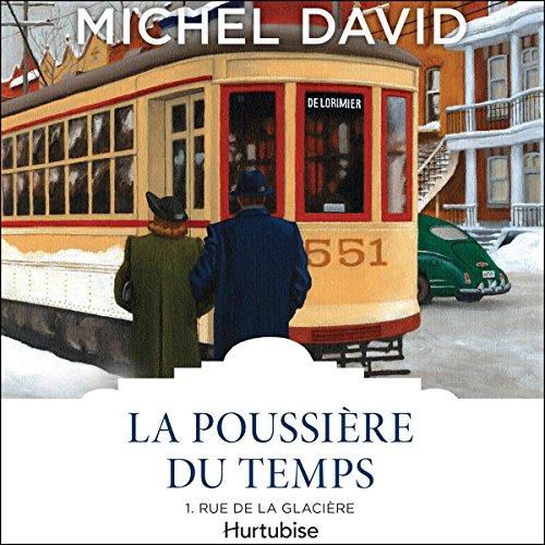 La Poussière du temps: Rue de la Glacière audiobook cover art