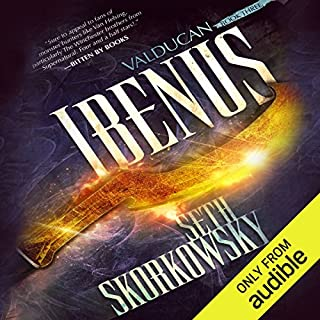 Ibenus     Valducan, Book 3              By:                                                                                                                                 Seth Skorkowsky                               Narrated by:                                                                                                                                 R. C. Bray                      Length: 10 hrs and 42 mins     399 ratings     Overall 4.7