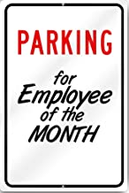 Parking For Employee Of The Month Custom Sign 12