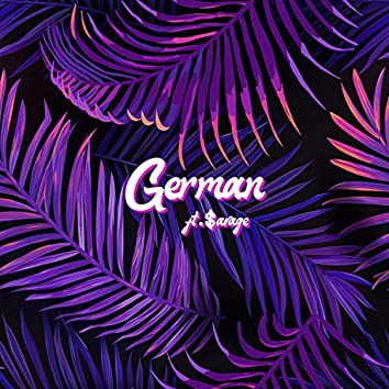 German (feat. $aVAGE)