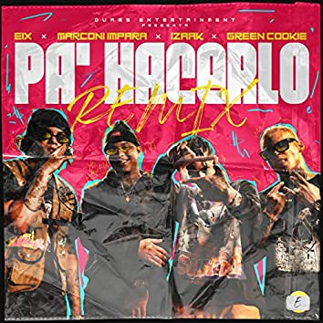 Pa' Hacerlo (Remix)