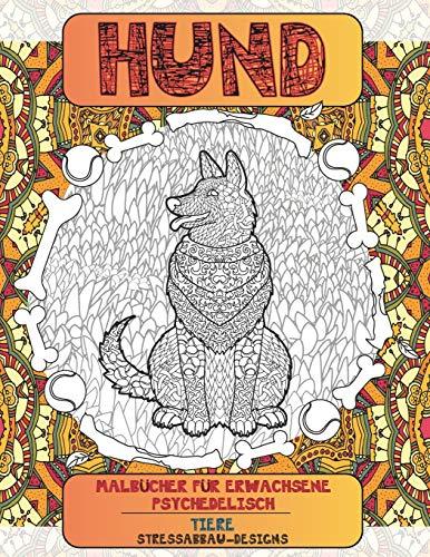 Malbücher für Erwachsene Psychedelisch - Stressabbau-Designs - Tiere - Hund