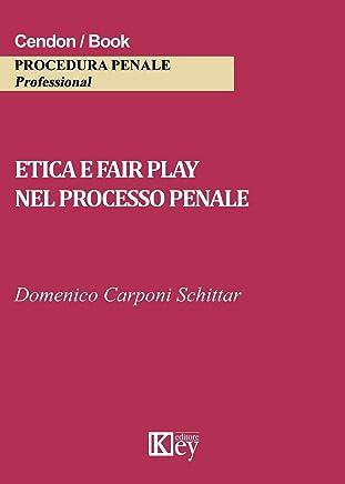 Etica e fair play nel processo penale
