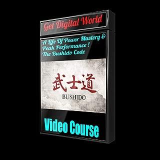 A Life Of Power Mastery & Peak Performance: The Bushido Code