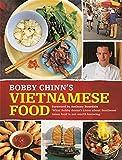 Bobby Chinn's Vietnamese Food: Foreword by Anthony Bourdain