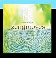 Zen Grooves: Asian Chillou