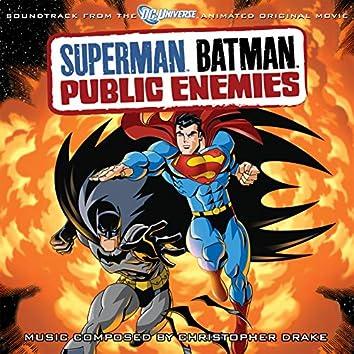 Superman Batman: Public Enemies (Soundtrack From The DC Universe Animated Original Movie)