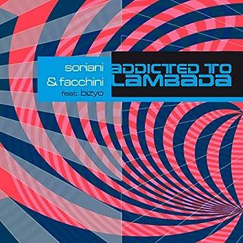 Addicted to Lambada