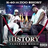 Songtexte von E-40 & Too $hort - History: Function Music
