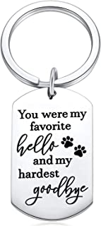 Dog Memorial Gifts Remembrance Keychain Sympathy for Loss of Pet You were My Favorite Hello and My Hardest Goodbye